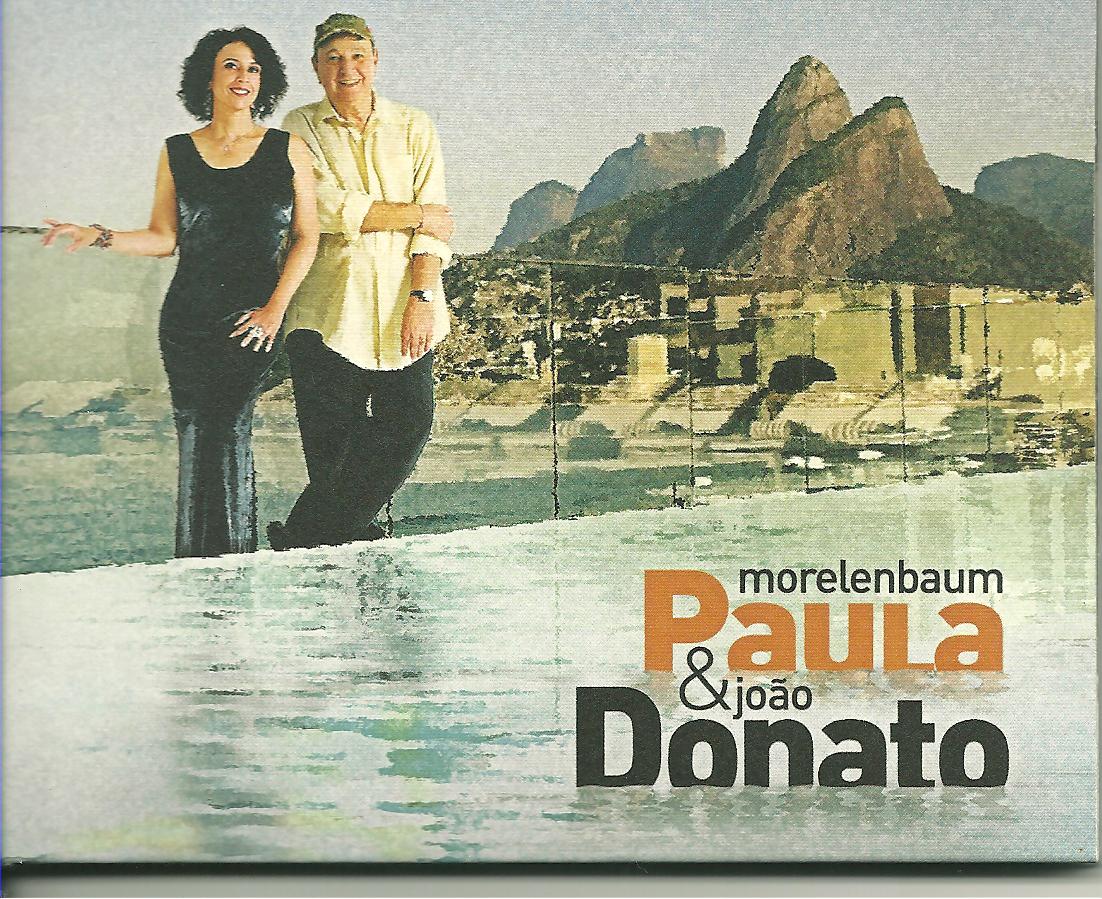 Água – Paula Morelenbaum & João Donato