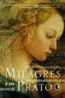 Milagres em Prato