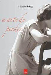 Um amor conturbado, num livro que vale a leitura