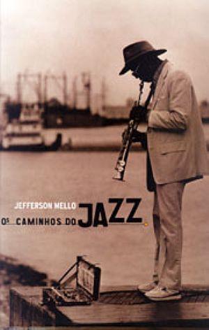 Os Caminhos do Jazz, em Paris
