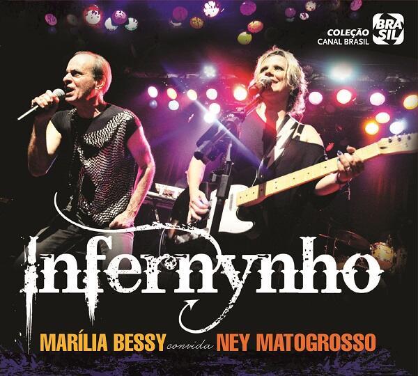 Infernynho – Marília Bessy Convida Ney Matogrosso