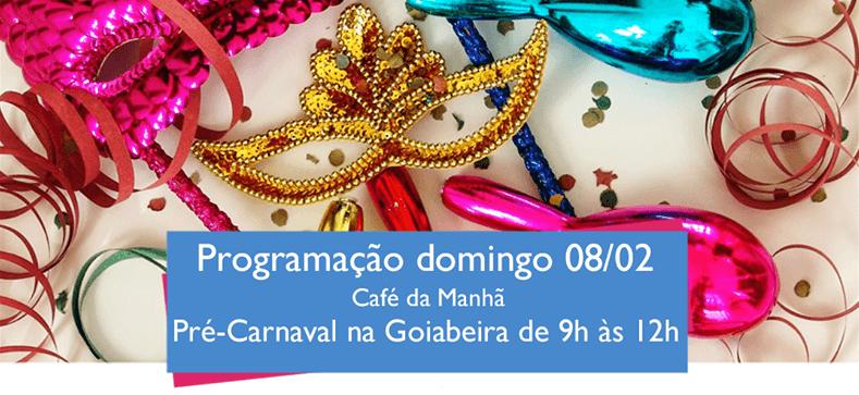 Pré-carnaval no Centro Cultural Goiabeira Coisa & Tal