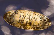 Le Train Bleu – 114 anos de esplendor
