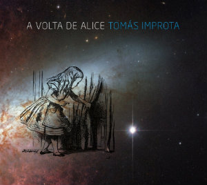 capa_a_volta_de_alice_tomas_improta_300 (1)