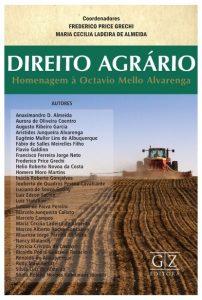 Livro sobre Direito Agrário homenageia jurista Octavio Mello Alvarenga