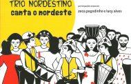 Trio Nordestino canta o Nordeste