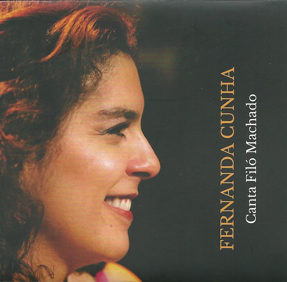 Fernanda Cunha canta Filó Machado