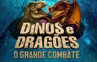 """""""Dinos e Dragões – O Grande Combate"""" chega ao Rio de Janeiro"""