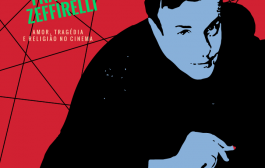 """Caixa Cultural Rio de Janeiro recebe a mostra """"Franco Zeffirelli – Amor, Tragédia e Religião no Cinema"""""""
