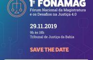 Tribunal da Justiça do Estado da Bahia realiza o  I Fórum Nacional da Magistratura e os Desafios na Justiça 4.0