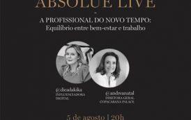 """""""Absolue Live"""" com Kika Macedo e Andrea Natal"""