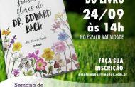 """Márcia Rissato lança """"Frases e Flores de Edward Bach"""""""