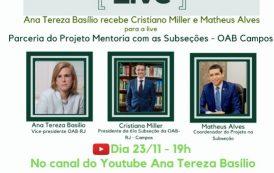 Parceria do Projeto Mentoria com as subseções OAB-Campos