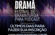 Últimos dias de inscrições para o Primeiro Festival de Dramaturgia para Podcast